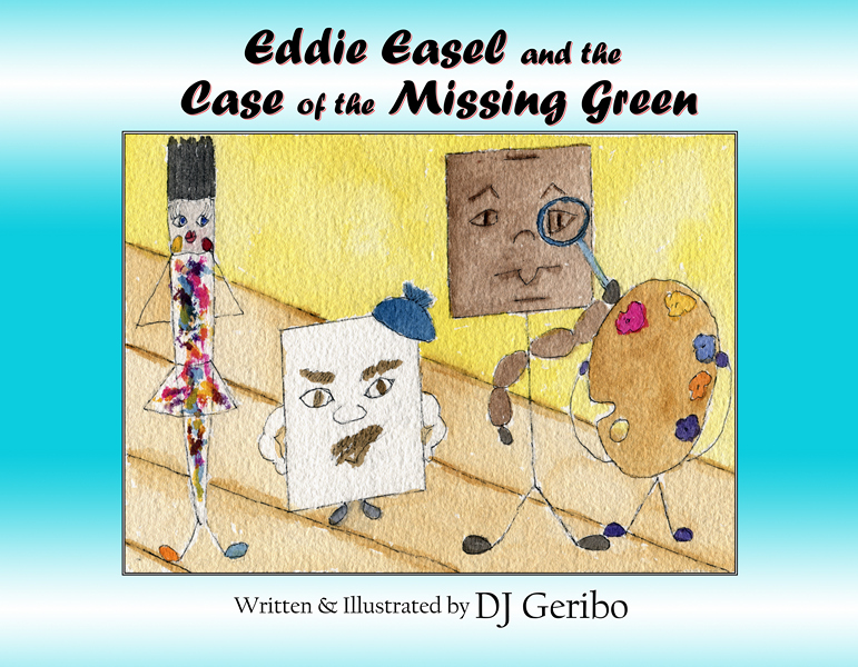 Eddie Easel and the Case of the Missing Green